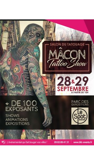 Billetterie Salon Du Tatouage Macon Tattoo Show 2019 Le Spot