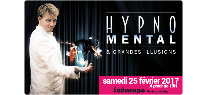 Hypnomental & Grandes illusions - Saônexpo